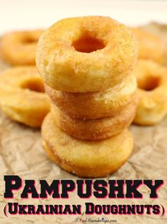 These Pampushky (Ukrainian Doughnuts) are the lightest doughnuts you will ever eat! They are yeast donuts just like Baba used to make with cinnamon and sugar. Donut Recipes, Cookie Recipes, Dessert Recipes, Bread Recipes, Pastry Recipes, Dessert Ideas, Yeast Donuts, Doughnuts, Ukrainian Recipes