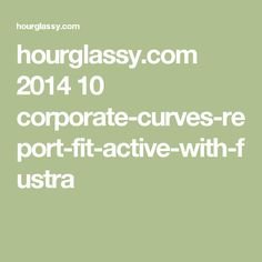 hourglassy.com 2014 10 corporate-curves-report-fit-active-with-fustra