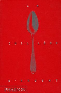 La cuillère d'argent - Collectif Amazon Fr, Tableware, Red, Album, Books, Beautiful, Silver Spoon Jewelry, Fine Dining, Livres