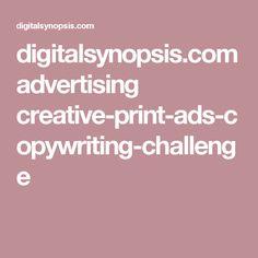 digitalsynopsis.com advertising creative-print-ads-copywriting-challenge
