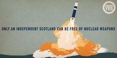 """Bairns not bombs"" Scottish Independence, Scotland, Weapons, Twitter, Free, Weapons Guns, Guns, Firearms, Weapon"