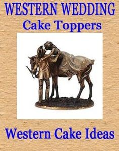 Western Wedding Cake Toppers And Cakes