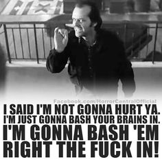 I'm gonna bash em right the fuck in! I Love Books, Good Books, Here's Johnny, King Quotes, Dark Thoughts, Vintage Horror, Stanley Kubrick, The Shining, Horror Films