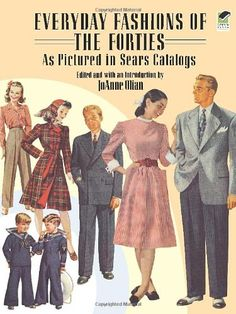 Everyday Fashions of the Forties as Pictured in Sears Catalogs: Amazon.de: JoAnne Olian: Fremdsprachige Bücher