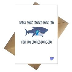 Funny Daddy Shark Fathers Day Card - from the Baby Shark song! – That Card Shop Fathers Day Art, Funny Fathers Day Card, Fathers Day Crafts, Funny Birthday Cards, Shark Craft, Baby Shark Song, Kraft Envelopes, Toddler Crafts, Daddy