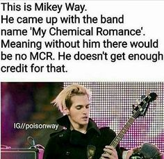 Thanks Mikey>>.is that a 'thanks pete' refence<<<maybe. Also My Chemical Romance reportedly means Mobile Meth Lab, sooo. Thanks Mikey. Emo Band Memes, Mcr Memes, Emo Bands, Music Bands, My Chemical Romance, Music Stuff, My Music, Mikey Way, Only Play