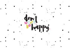 Black white spots dots confetti Be happy desktop wallpaper background