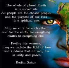 The whole of planet earth is a sacred site