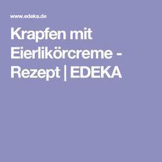 Krapfen mit Eierlikörcreme - Rezept | EDEKA