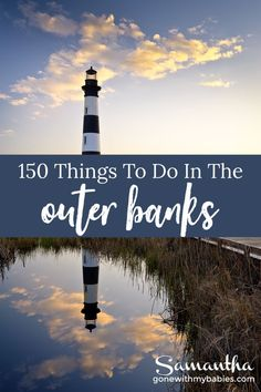 150 ROCKIN' things to do in the Outer Banks, North Carolina! #outerbanks #thingstodoinouterbanks #northcarolina #outerbankswithkids #visitnc #northcarolinatravel #northcarolina
