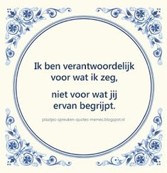 quotes in het nederlands Text Quotes, Poetry Quotes, Qoutes, Funny Quotes, Christmas Wine Bottles, Moraira, Dutch Quotes, One Liner, True Words
