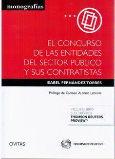 El concurso de las entidades del sector público y sus contratistas / Isabel Fernández Torres.    Civitas, 2015