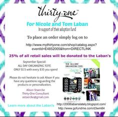 Laban& Lately : Adoption Fundraiser - Thirty- Initials Inc, Thirty One Business, Thirty One Consultant, Tote Organization, Thirty One Gifts, How To Raise Money, Fundraising, Adoption, Baby Things