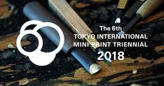The 6th Tokyo International Mini-Print Triennial 2018, Official Website.