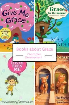 Kids' Books About Grace- Character Development for Kids - 52 character traits...each trait has 7-9 lessons. Here are the books for Grace. Meaningful Mama