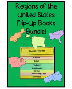 5 Flip Up Books To Enhance Your Unit On Regions Of The United States