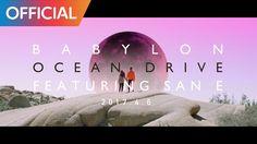 베이빌론 (Babylon) - Ocean Drive (Feat. San E) (Teaser)