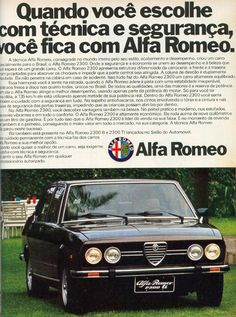 Alfa Romeo 2300 ti - Brasilian Made Carros Alfa Romeo, Carros Vintage, Motorcycle Logo, New Motorcycles, Car Advertising, Old Ads, All Cars, Vintage Cars, Volkswagen