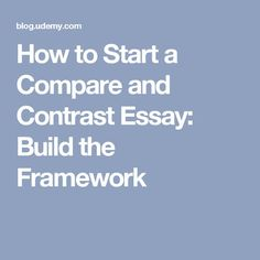 slide jpg atilde compare contrast how to start a compare and contrast essay build the framework