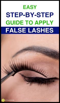 How To Apply False Eyelashes? – Stepwise Tutorial and Tips Comment appliquer de faux cils – Easy Tips Eyelash Tips, Eyelash Serum, Eyelash Curler, Eyelash Extensions, Eyelash Glue, Eyelash Salon, False Eyelashes Tips, Applying False Lashes, Fake Lashes