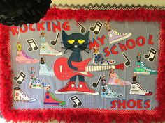 Pete the Cat Bulletin Board.  Students decorate their own shoe and I add their picture!