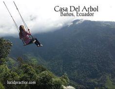 Casa del Arbol (The Treehouse) in Baños, Ecuador | lucidpractice.com