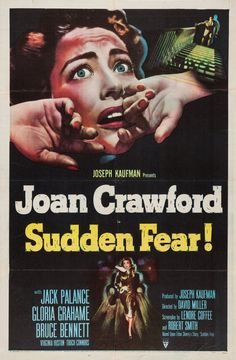 US one sheet for SUDDEN FEAR (David Miller, USA, 1952)