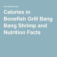 Calories in Bonefish Grill Bang Bang Shrimp and Nutrition Facts