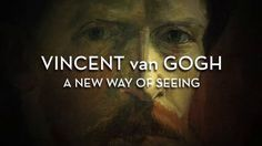 VINCENT van GOGH: A New Way Of Seeing - TRAILER on Vimeo