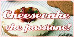 Ricette per le cheesecake facili e veloci