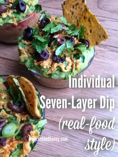 Individual Seven-Layer Dips that are made with real-food ingredients and packed with some healthy twists for extra nutrition. These are delish!!