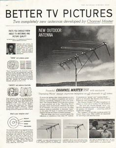 "1956 CHANNEL MASTER vintage magazine advertisement ""Better TV Pictures"" ~ Better TV Pictures For Almost Everyone - Two completely new antennas developed by Channel Master electronic research for color or black & white reception ... For the best picture on any TV set ... Channel Master - World's Largest Maker Of TV Antennas ~"