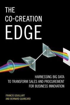 The Co-creation Edge: Harnessing Big Data to Transform Sales and Procurement for Business Innovation