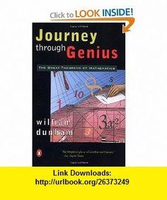 Journey through Genius The Great Theorems of Mathematics (9780140147391) William Dunham , ISBN-10: 014014739X  , ISBN-13: 978-0140147391 ,  , tutorials , pdf , ebook , torrent , downloads , rapidshare , filesonic , hotfile , megaupload , fileserve