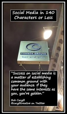 Success on #SocialMedia is a matter of establishing common ground with your audience. If they have the same interests as you, you're golden.