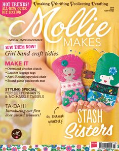 Mollie Makes issue 43: Make girl band craft tidies, leather luggage tags, yarn tassels and more. Don't forget your two free gifts, too!