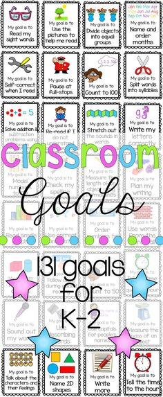 Goals for Reading, Writing and Math for Kindergarten, First Grade and Second Grade. Incorporating learning goals in the classroom is an effective way of helping to close any learning gaps while helping students become more reflective learners. This pack includes 131 goal cards as well as wall chart options for display.