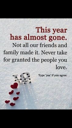It's New Year's Eve tomorrow is nearly here) and I'll raise a glass to the one's that are no longer here. Never take for granted the people you love. Love and live with gusto>>>it's nearly 2019 😲😲😲 I wrote that nearly a year ago 😲😱 Great Quotes, Quotes To Live By, Me Quotes, Inspirational Quotes, Motivational, True Words, Good Advice, Belle Photo, Beautiful Words