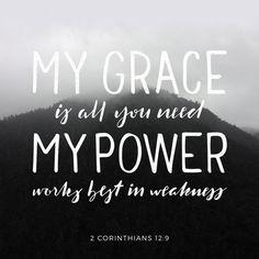 I will boast in my weaknesses...  2 Corinthians 12:9, (ESV)