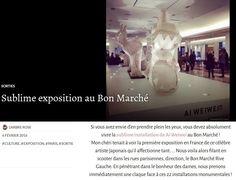 Sublime exposition au Bon Marché - L'arbre Rose #press #pressbook #LeBonMarche #AiWeiwei #exposition #exhibition #ArtContemporain #ErXi #art #Paris
