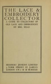 Cover of: The lace & embroidery collector by R. E. Head