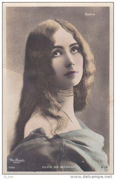Belle CPA Colorisée  PHOTO Reutlinger  Artiste  CLEO de MERODE Danseuse OPERA Cheveux Longs  1906