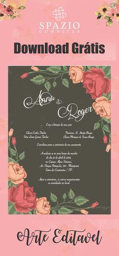 Arte para convite de casamento Grátis, Layout floral totalmente editável, download Gratuito no site! I Party, Layout, Rustic Wedding, Download, Engagement, Mary, Weddings, Google, Wedding Dinner