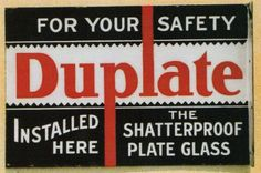 """Flanged sign for Duplate Shatterproof Glass """"Installed Here."""""""