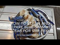 Today I'm showing you how I clean and prepare the blue swimmer crabs , it's not hard at all, and perfect for curry or stir fry dishes. Stir Fry Dishes, Crabs, Cleaning, Homemade, Easy, Youtube, Recipes, Blue, Home Made
