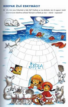 Kdepak žijí eskymáci Crafts For Kids To Make, Diy And Crafts, Winter Activities For Kids, Color Pencil Art, Biomes, Coloring Book Pages, Kids House, Arctic, Colored Pencils