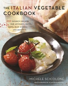 The Italian Vegetable Cookbook - for summer and beyond