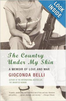 The Country Under My Skin: A Memoir of Love and War: Gioconda Belli: 9781400032167: Amazon.com: Books