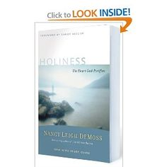Holiness: The Heart God Purifies  One of the best books I have ever read!