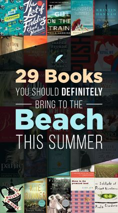 29 Books You Should Definitely Take To The Beach This Summer